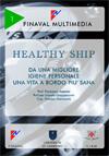 Healthy ship